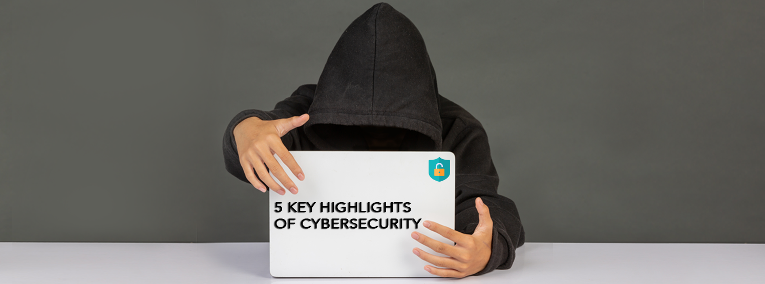Key Highlights of Cybersecurity